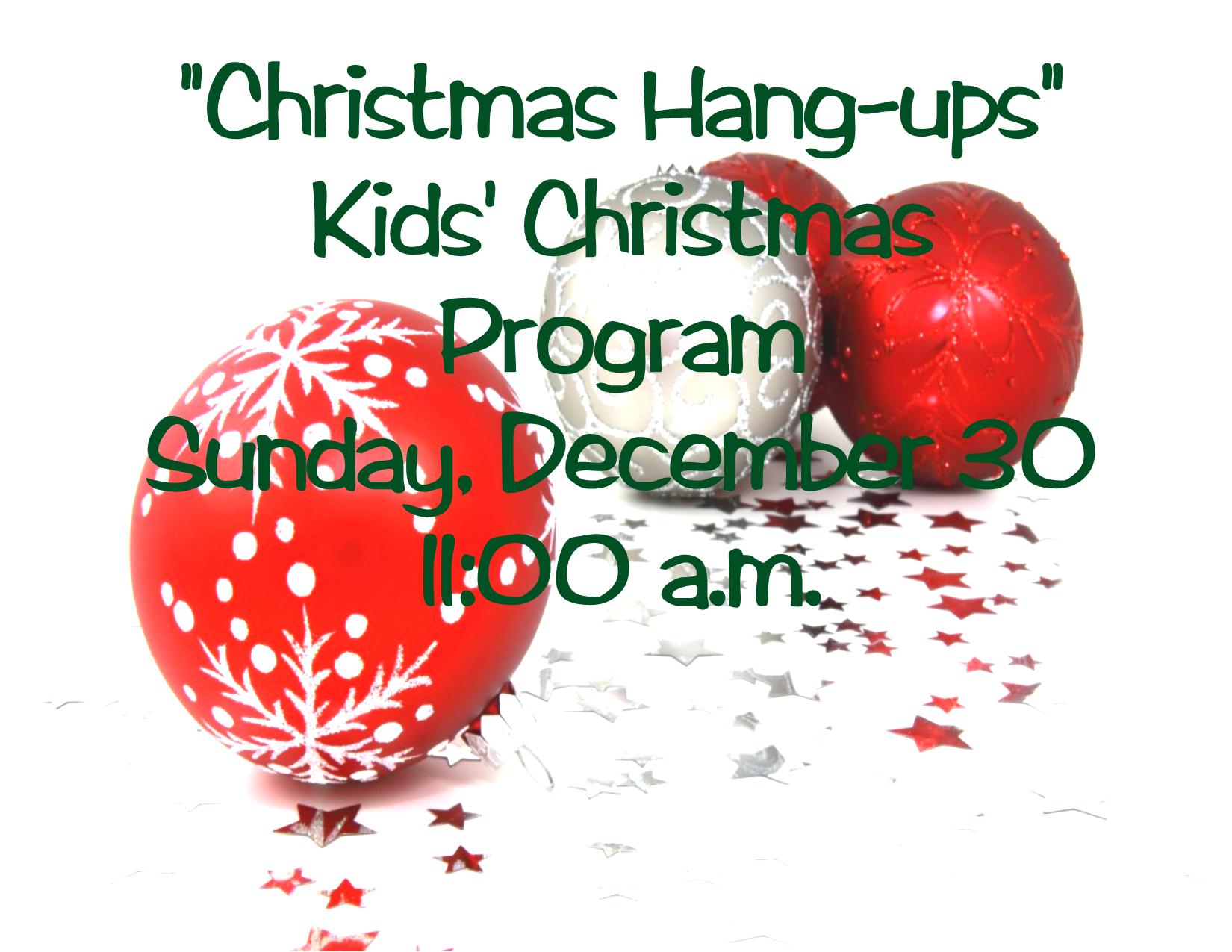 ChristmasHangUpsKidsProgram2018-12-30